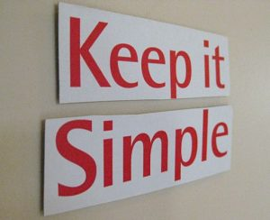 Keep it simple sign